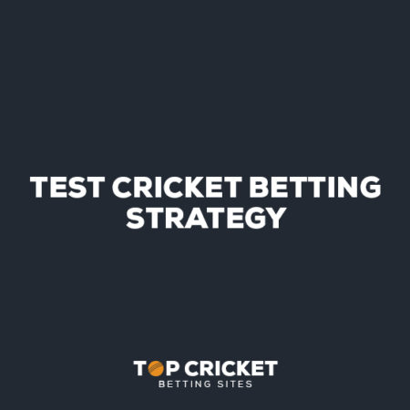 Test Cricket Betting Strategy