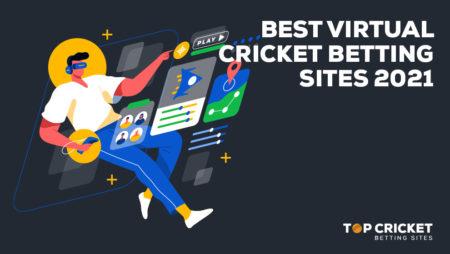 Best Virtual Cricket Betting Sites 2021