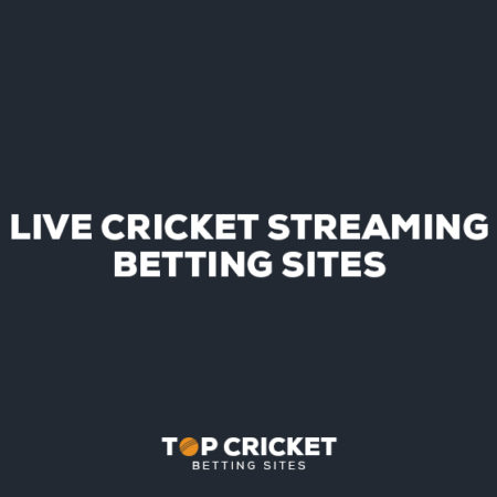Live Cricket Streaming Betting Sites