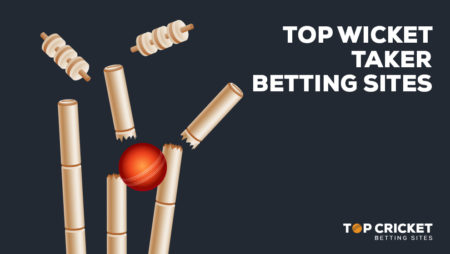 Top Wicket Taker Betting Sites