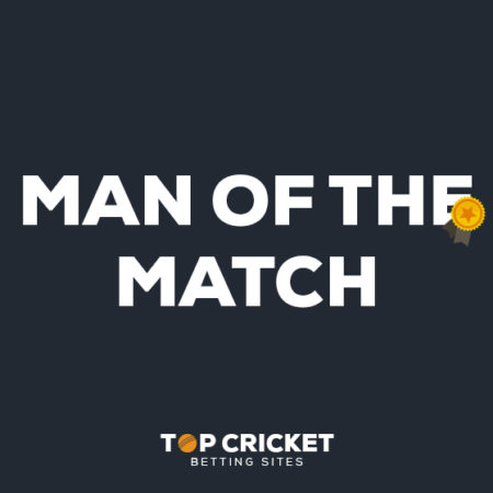 Man Of The Match Betting Guide